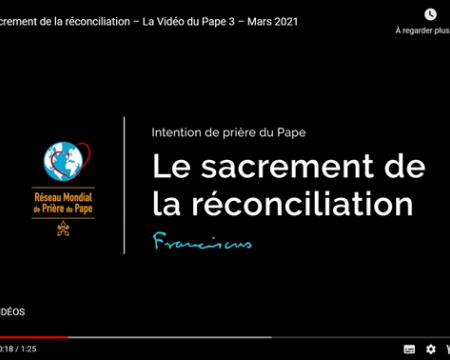 Message du Pape François - Le sacrement de la réconciliation